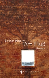 Esther Kinsky: Am Fluss