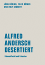 Jörg Döring / Felix Römer / Rolf Seubert: Alfred Andersch desertiert