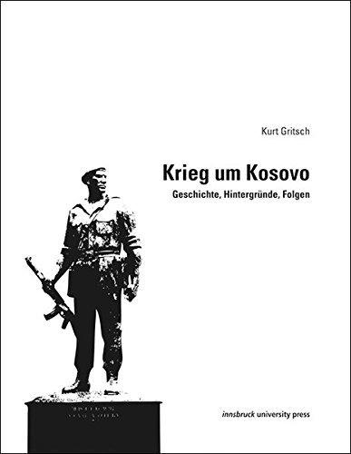 Kurt Gritsch: Krieg um Kosovo