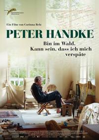 Corinna Benz: Peter Handke - Bin im Wald. kann sein, daß ich mich verspäte