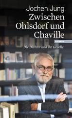 Jochen Jung: Zwischen Ohlsdorf und Chaville
