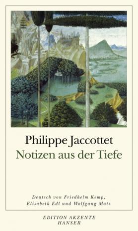 Philippe Jaccottet: Notizen aus der Tiefe