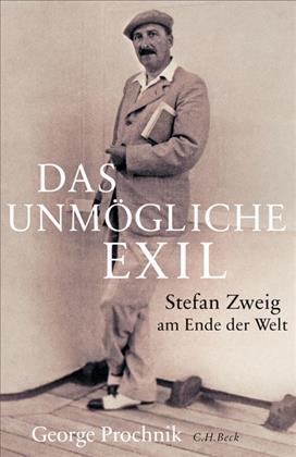 George Prochnik: Das unmögliche Exil