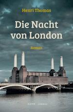 Heinri Thomas: Die Nacht von London