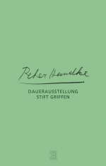 Peter Handke – Dauerausstellung Stift Griffen